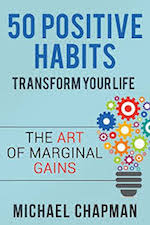 50 positive habits to transform your life by michael chapman book summary and pdf