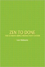 Zen to Done by Leo Babauta Book Summary and PDF
