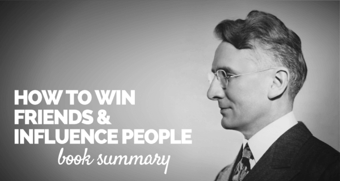 How to Win Friends and Influence People Book Summary and PDF