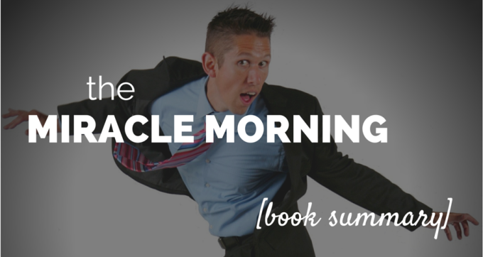 The Miracle Morning Book Summary and PDF