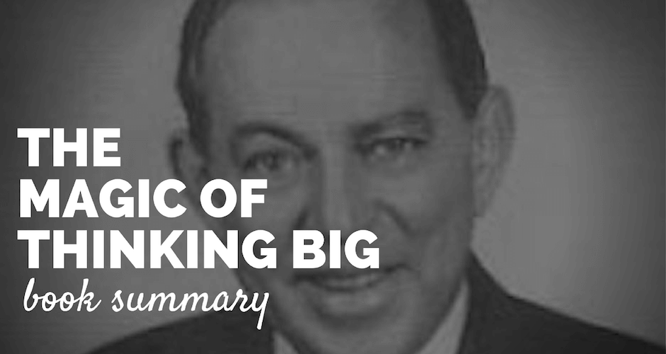 The Magic of Thinking Big Book Summary PDF Paul Minors