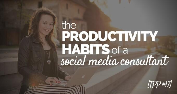 productivity habits of a social media consultant