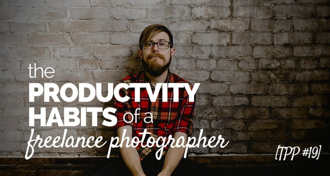 the productivity habits of a freelance photographer