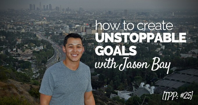 How to create unstoppable goals with jason bay