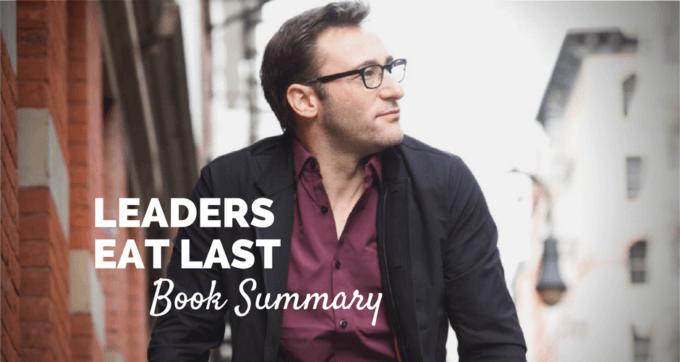 Leaders eat last by simon sinek book summary and PDF