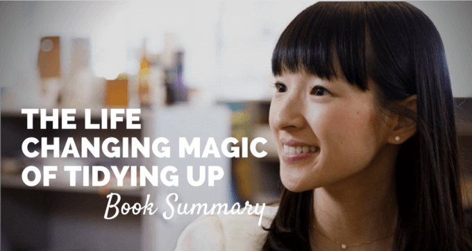 The Life Changing Magic of Tidying Up by Marie Kondo Book Summary and PDF