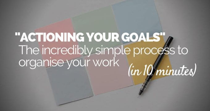 actioning your goals