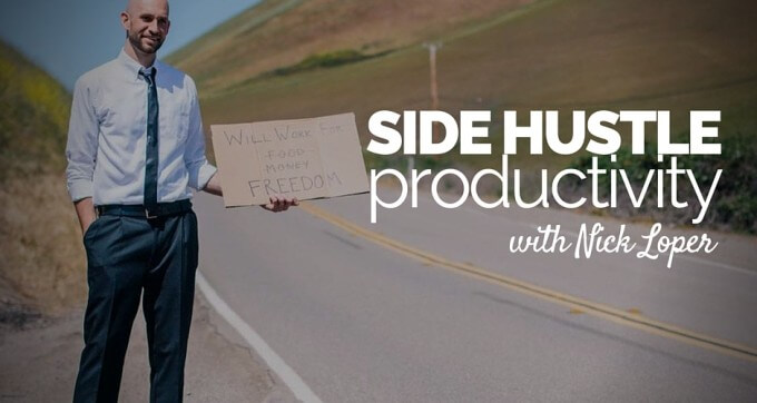 side hustle productivity with nick loper