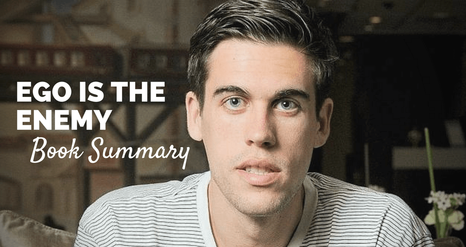 Ego is the Enemy   PDF Book Summary   By Ryan Holiday