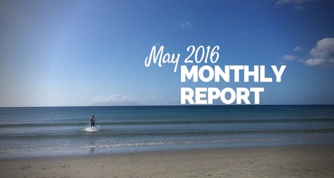 may 2016 monthly report