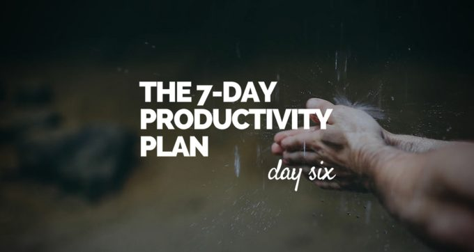 7-Day Productivity Plan - 6