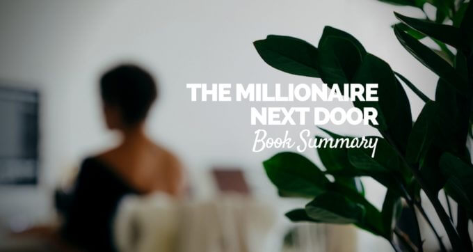 the millionaire next door book summary pdf