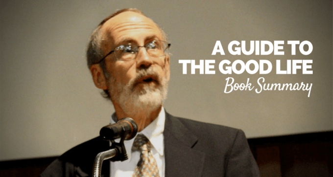Guide to the Good Life Book Summary and PDF 2