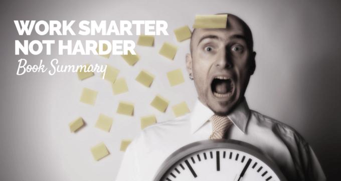 work-smarter-not-hard-book-summary-pdf