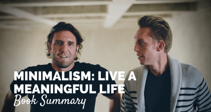 Minimalism live a meaningful life by the minimalists for Minimalism live a meaningful life