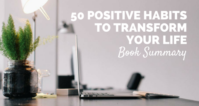 50 positive habits book summary and pdf