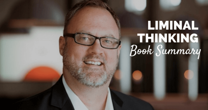 Liminal Thinking by David Gray Book Summary and PDF