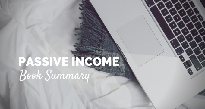 Passive Income Book Summary and PDF