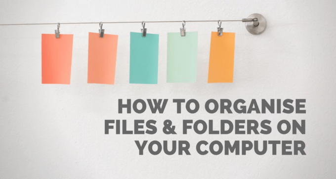 how to organise files and folders