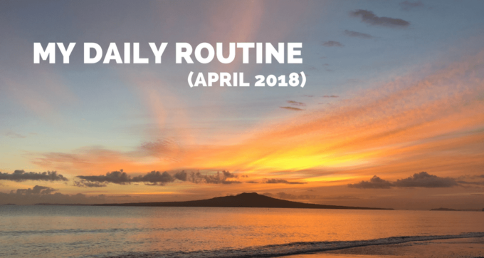my daily routine april 2018