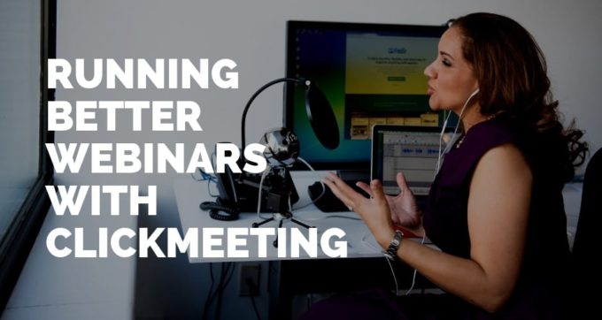 Running better webinars with ClickMeeting