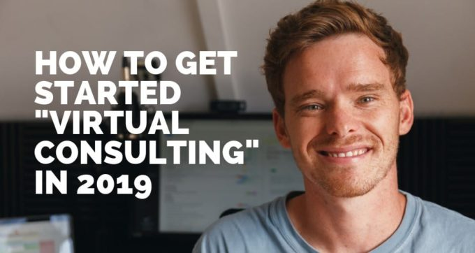 how to get started virtual consulting in 2019