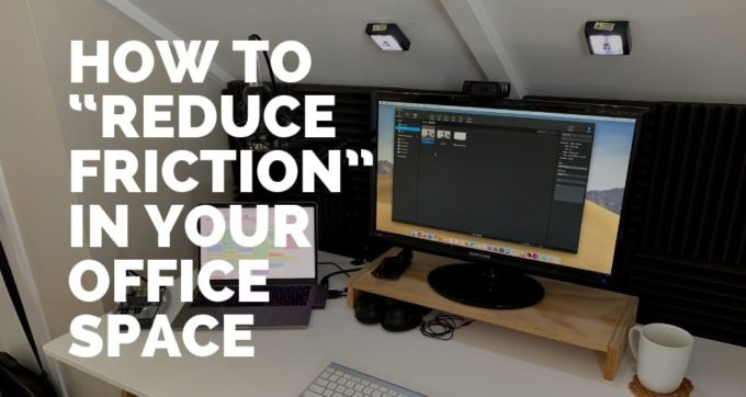 how to reduce friction in work space