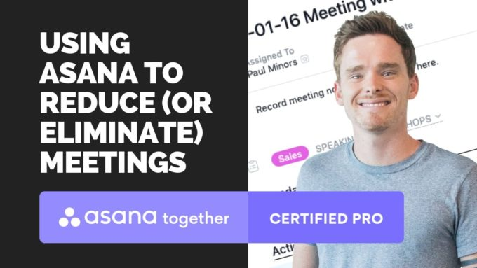 using asana to reduce or eliminate meetings
