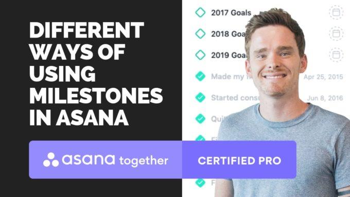 asana milestones