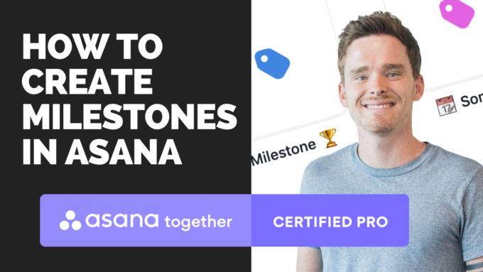 How to create milestones in Asana