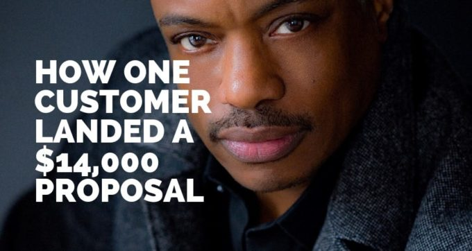how one customer landed a 14000 proposal