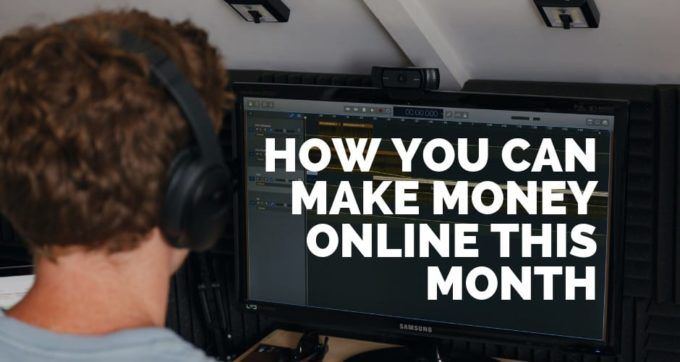 How you can make money online this month