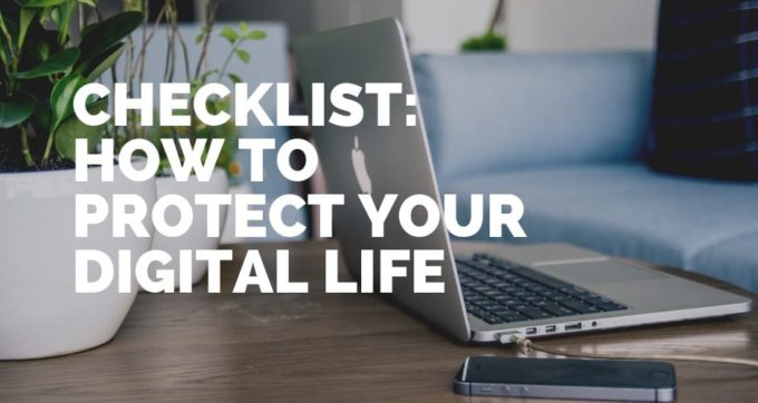 checklist protect your digital life