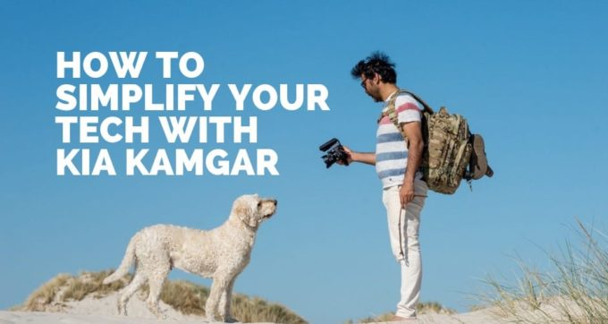 How to simplify your tech with Kia Kamgar