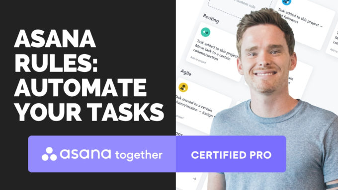 Asana Rules How to automate your tasks!