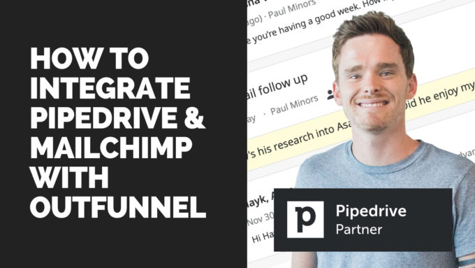 How to integrate Pipedrive and MailChimp using Outfunnel