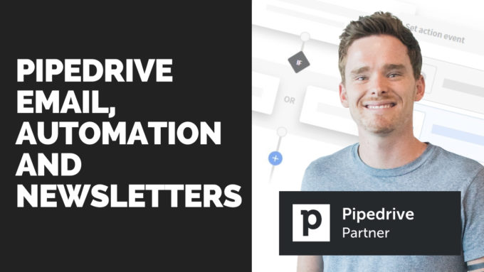 Pipedrive Email, Automation and Newsletters