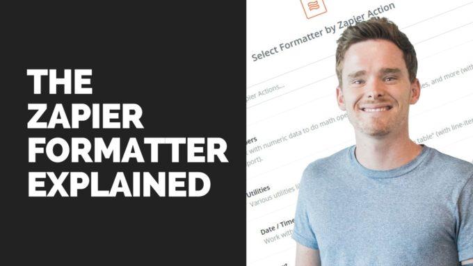 The Zapier formatter explained