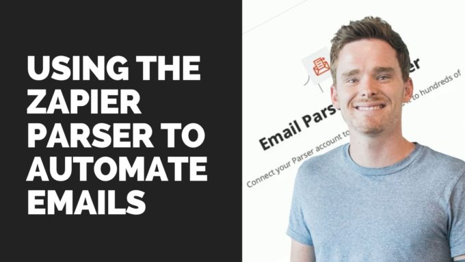 Using the Zapier Parser to automate emails