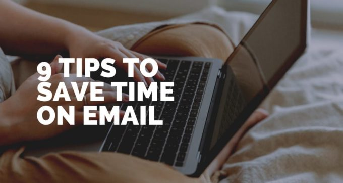 9 tips to save time on email