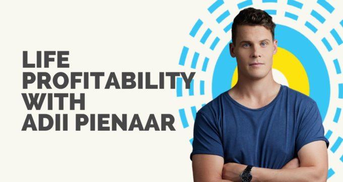 Life profitability with Adii Pienaar