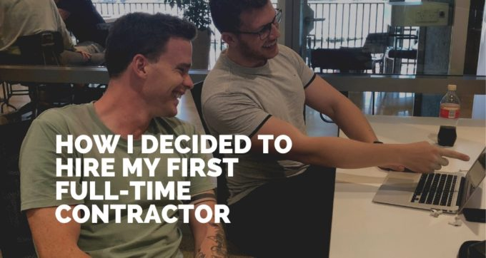 How I decided to hire my first full-time contractor