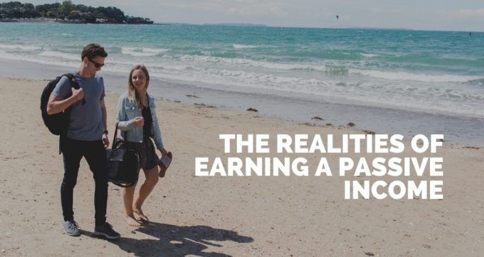 The realities of earning a passive income
